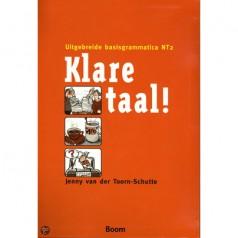 KLARE TAAL! – Uitgebreide basisgrammatica NT2