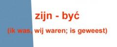 Odmiana i użycie czasownika zijn – być (ik was, wij waren; is geweest)