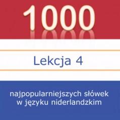 Lekcja 4 – 1000 najpopularniejszych słówek w języku niderlandzkim