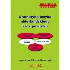 Gramatyka języka niderlandzkiego krok po kroku. A1-B2 [książka] autorstwa Agata van Ekeren Krawczyk