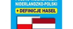 Słownik medyczny polsko-niderlandzki, niderlandzko-polski z definicjami haseł. Geneeskunding Woordenboek Рools-Nederlands, Nederlands-Pools