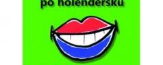 Mów co chcesz po holendersku /książka z CD/ (A1-A2)