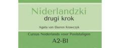 Niderlandzki drugi krok – poziom A2/B1 [książka + CD audio + darmowym dostępem do e-platformy ] autorstwa Agata van Ekeren Krawczyk