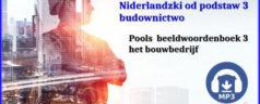 Niderlandzki od podstaw część 3 budownictwo /książka+ mp3/ (Pools beeldwoordenboek deel 3)