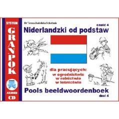 Niderlandzki od podstaw część 4 dla pracujących w ogrodnictwie w rolnictwie w leśnictwie + CD