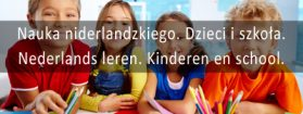 Nauka niderlandzkiego. Dzieci i szkoła. Nederlands leren. Kinderen en school. [wideo]