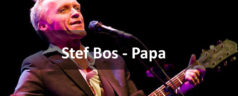 Stef Bos – Papa [teledysk+tekst+słowniczek]