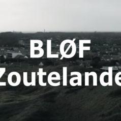 BLØF – Zoutelande [teledysk, tekst, tłumaczenie]