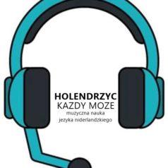 Nauka języczno-muzyczna 'Holendrzyć Każdy Może' (alternatywna nauka języka niderlandzkiego)