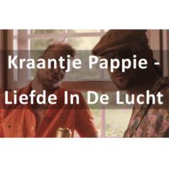 Kraantje Pappie – Liefde In De Lucht [teledysk, tekst, tłumaczenie]