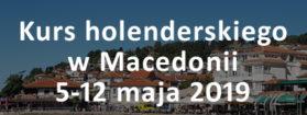Wyjazdowy kurs języka holenderskiego w Macedonii