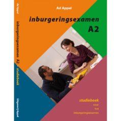 Inburgeringsexamen A2 – książka z lub bez CD/DVD autorstwa Ad Appel
