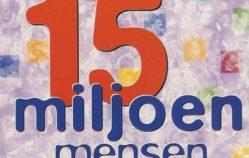 Fluitsma & Van Tijn– 15 miljoen mensen [teledysk, tekst, tłumaczenie]