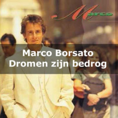 Marco Borsato – Dromen zijn bedrog  [teledysk, tekst, tłumaczenie]