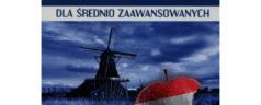 Niderlandzki nie gryzie. Dla średnio zaawansowanych A2-B1 [książka + audio CD]