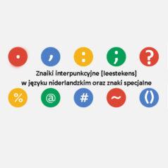 Znaki interpunkcyjne [leestekens] w języku niderlandzkim oraz znaki specjalne[wideo]