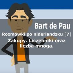 Zakupy. Użycie liczebników w języku niderlandzkim oraz liczba mnoga rzeczowników [dialog 7][wideo]