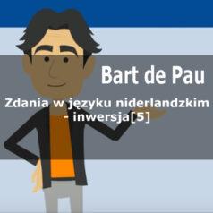 Zdania w języku niderlandzkim – inwersja [dialog 5][wideo]