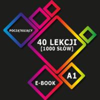 Ebook - 40 lekcji dla początkujących [ponad 1000 słówek]